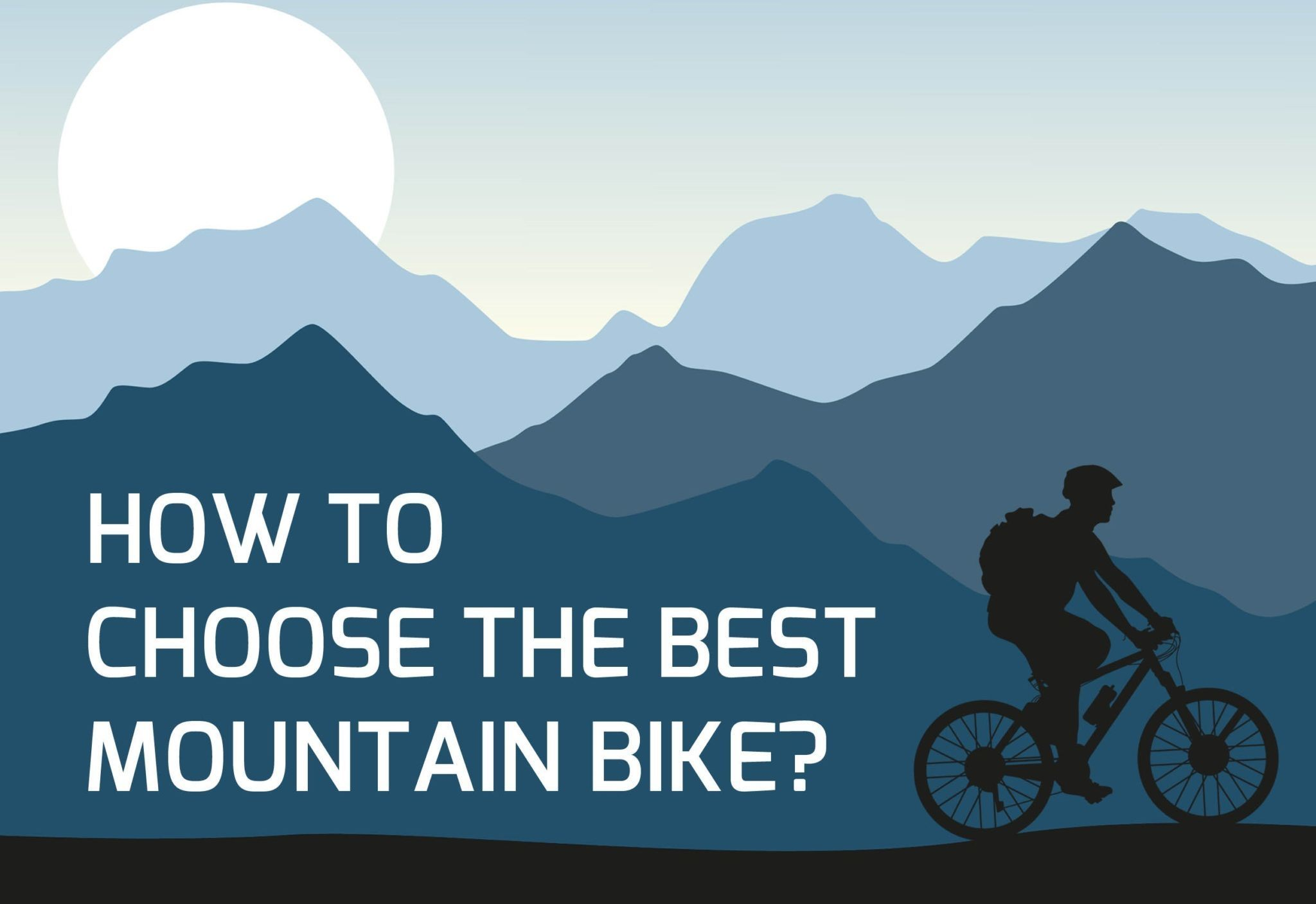 How To Choose The Best Mountain Bike? (Infographic)